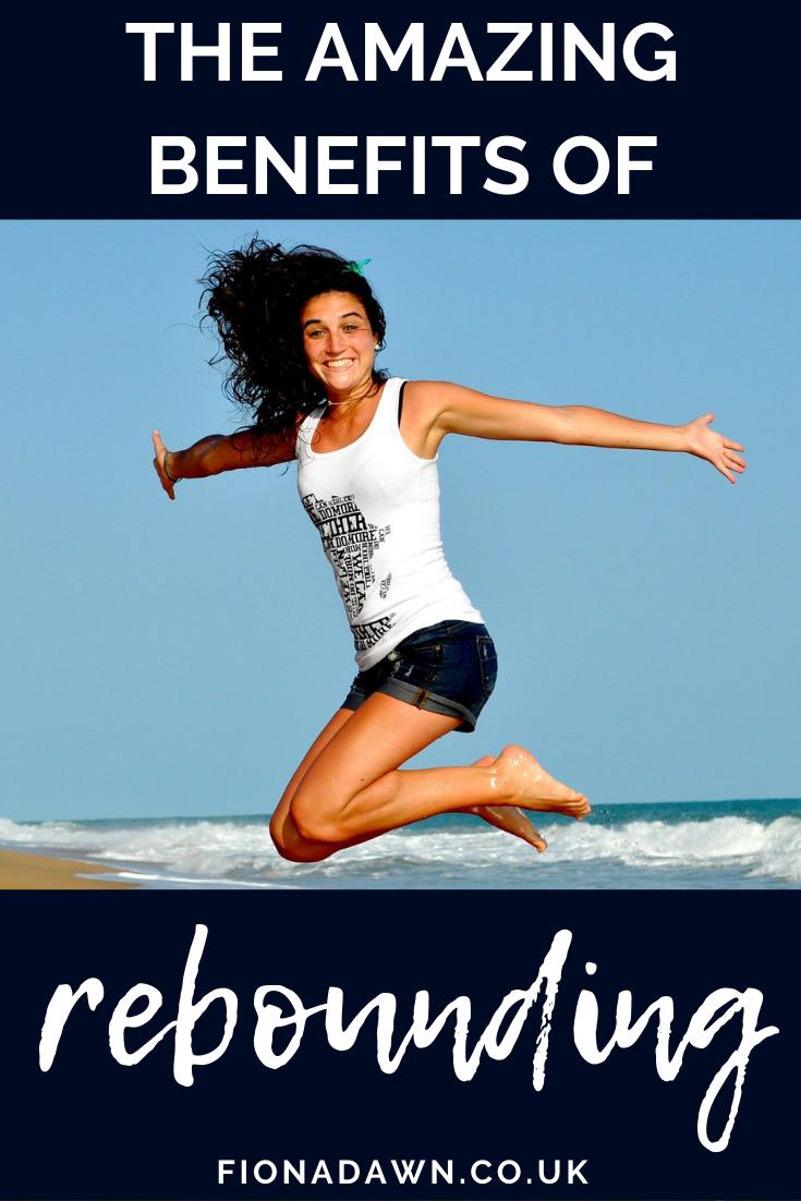 Benefits of Rebounding - Have fun, lose weight, detox ...